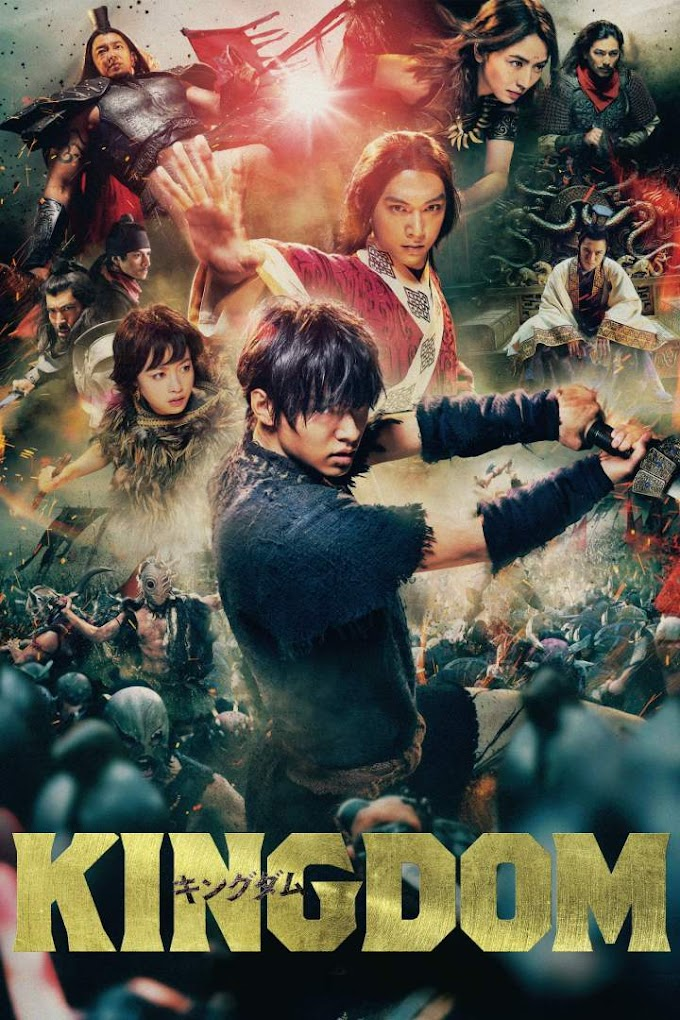 Movie: Kingdom (2019) [Japanese]