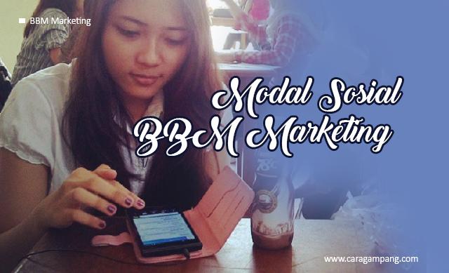 BBM Marketing : Modal Sosial Jualan di BBM