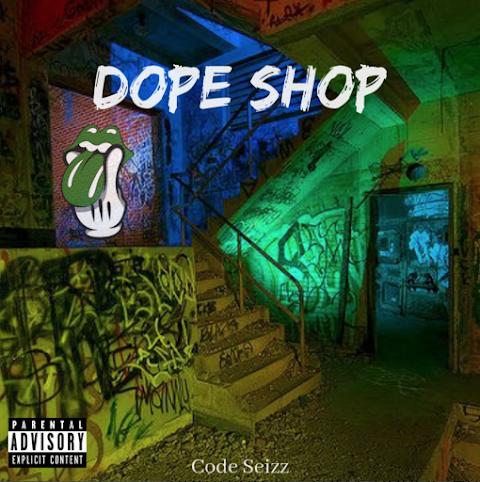 "Code SeiZz (@Code.seizz) Debuts ""Dope Shop"""