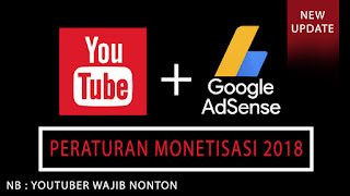 peraturan adsense atau monetisasi youtube terbaru