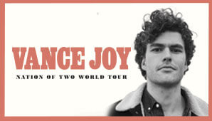 VANCE JOY: Nation of Two Tour