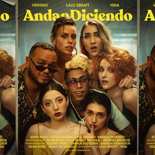Ventino, Lalo Ebratt & Yera - Andan Diciendo - Single [iTunes Plus AAC M4A]