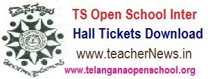 TOSS/ TS Open Inter Hall tickets 2018 - Telangana Open School Inter Hall ticket