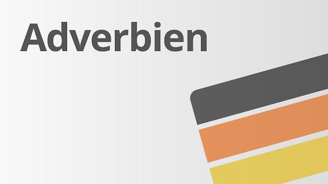 أهم ال Adverbien في اللغة الألمانية مع أمثلة مترجمة للعربية
