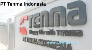 Informasi Lowongan kerja SMK/SMA posisi operator produksi di PT TENMA INDONESIA.
