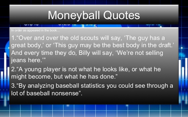 Moneyball Quotes Frugal Startup Entrepreneur Mike Schiemer Business Movie Quote