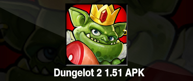 Dungelot 2 Mod APK download,