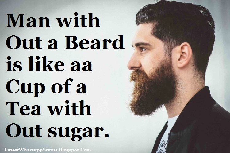 Beards Status And Quotes For Whatsapp And Facebook