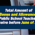 Total Amount of Allowances and Bonus to Receive by Teachers before June 2019