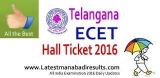 TS ECET Hall Ticket 2016 Download Today, Telangana ECET Admit Card 2016, TS ECET 2016 Hall Ticket Online, TS State ECET Hall Tickets free download 2016