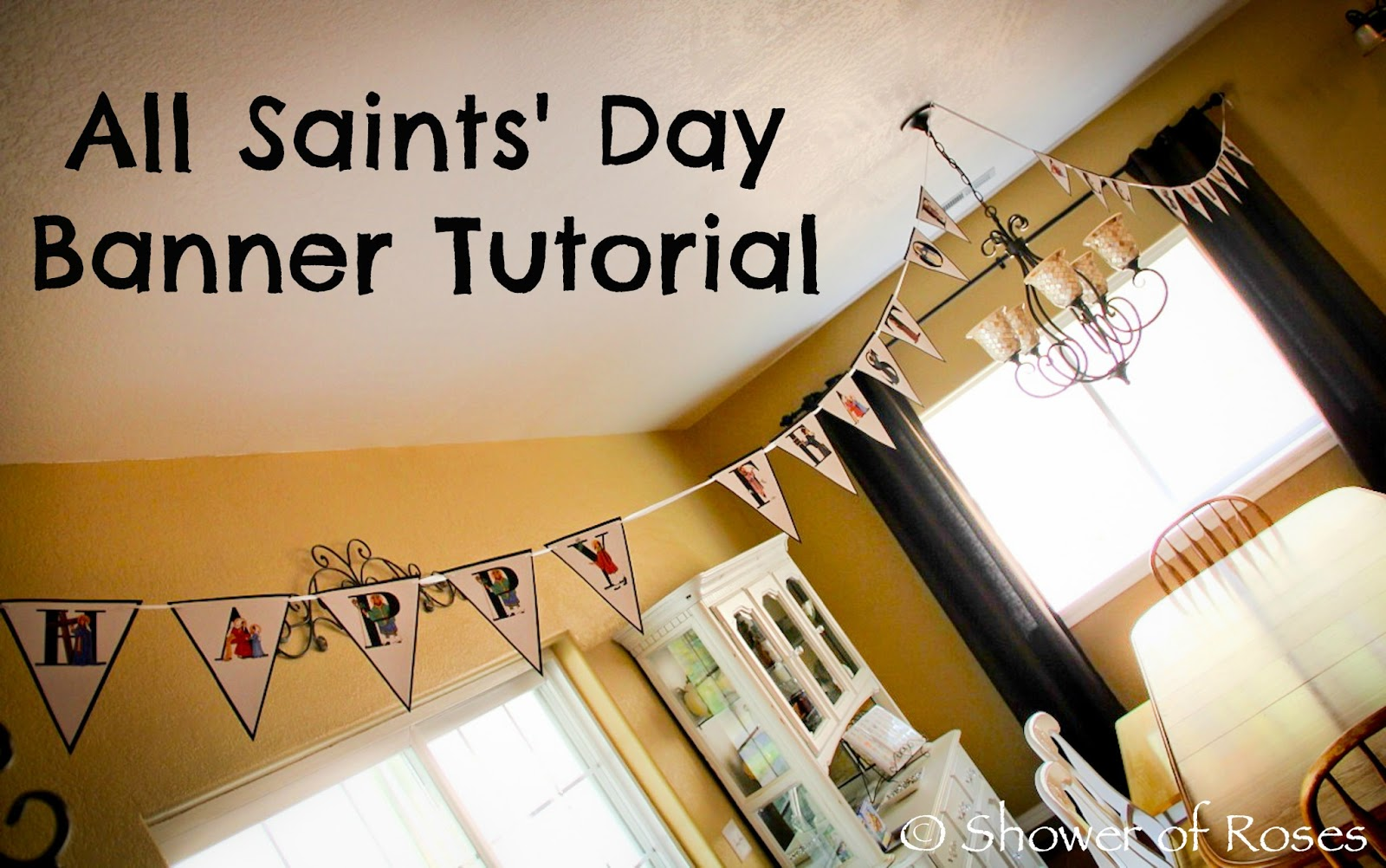 Shower Of Roses All Saints Day Banner Tutorial