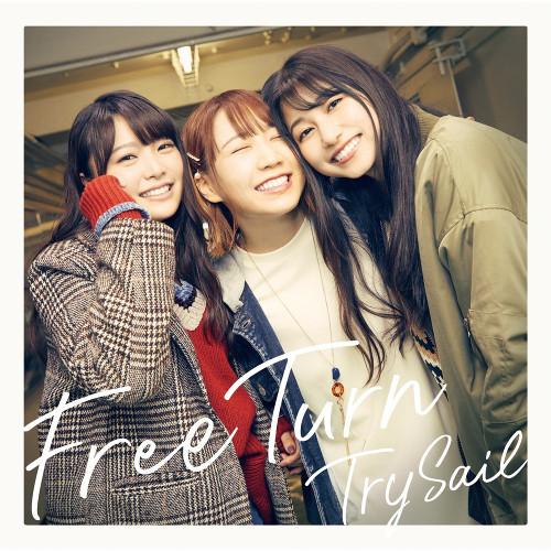 TrySail - Free Turn [FLAC   MP3 320 / WEB]