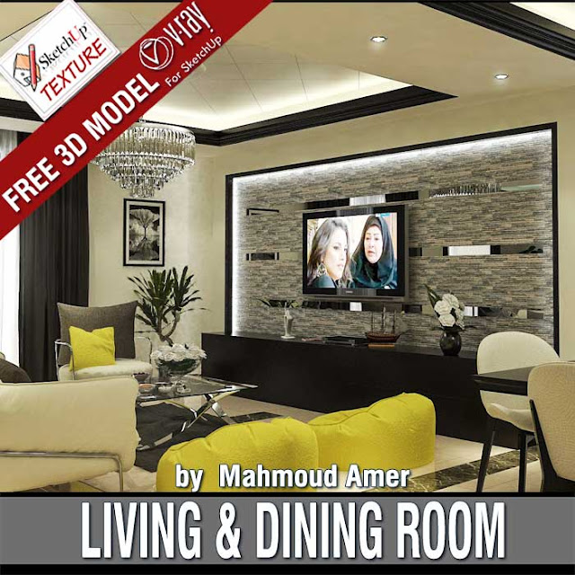 Free sketchup Living & Dining room by Mahmoud Amer