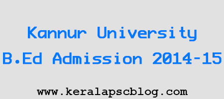 Kannur University B.Ed Admission 2014-15