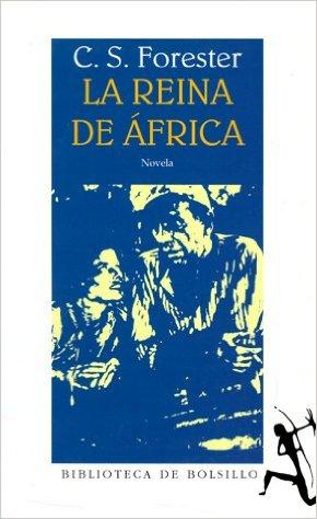 https://laantiguabiblos.blogspot.com.es/2017/02/la-reina-de-africa-c-s-forester.html