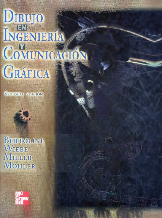 Dibujo en Ingeniería y Comunicación Gráfica, 2da Edición