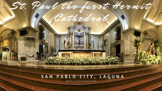 St. Paul the First Hermit, Cathedral, San Pablo City, Laguna