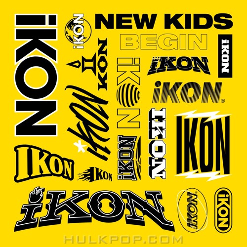 iKON – NEW KIDS: BEGIN – EP (ITUNES PLUS AAC M4A)