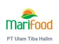 Lowongan Kerja PT Ulam Tiba Halim (Marifood) Terbaru