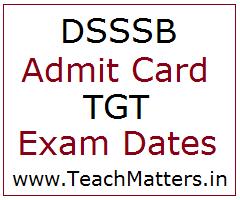 image : DSSSB TGT Admit Card 2021 Exam Dates  @ TeachMatters