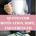 Inspirational quotes for motivation, hope, and strength