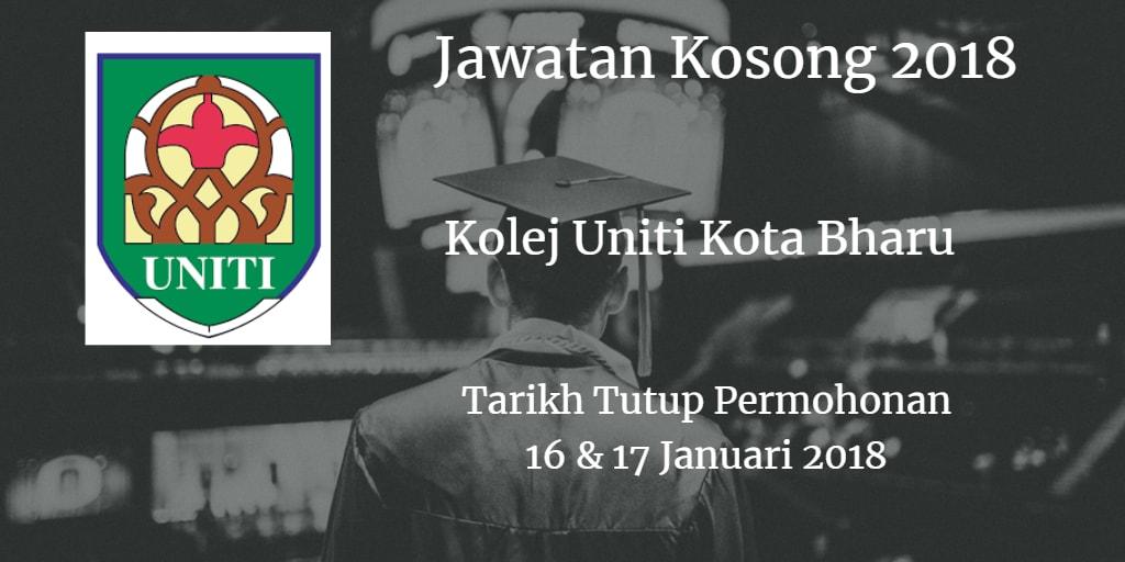 Jawatan Kosong Kolej Uniti Kota Bharu 16 & 17 Januari 2018