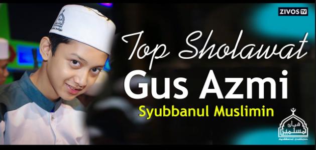 download lagu sholawat terbaru gus azmi 2019