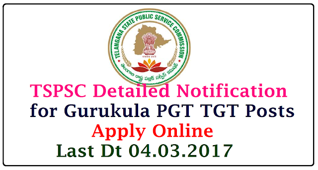 Gurukula PGT TGT TSPSC Detailed Notification-Schedule for One Time Registration Apply Online Preliminary and Main Examnations COMPUTER BASED RECRUITMENT TEST (CBRT) or OFFLINE OMR Applications are invited Online from qualified candidates through the proforma Application to be made available on Commission's WEBSITE (www.tspsc.gov.in) to the post of Post Graduate Teachers in Residential Educational Institutions Societies gurukula-pgt-tgt-tspsc-detailed-notification-schedule-one-time-registration-apply-online-crbt/2017/02/gurukula-pgt-tgt-tspsc-detailed-notification-schedule-one-time-registration-apply-online-crbt.html