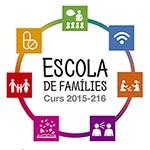 Escola de Famílies 2015-2016 Sant Feliu de Llobregat