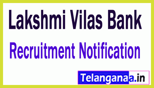 Lakshmi Vilas Bank Recruitment Notification