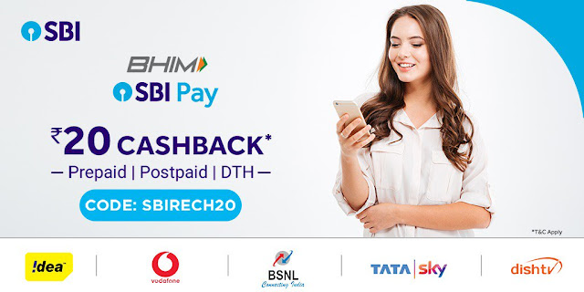 Get ₹20 Cashback on Prepaid/ Postpaid and DTH Recharges with SBI Pay App