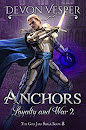 Anchors by Devon Vesper