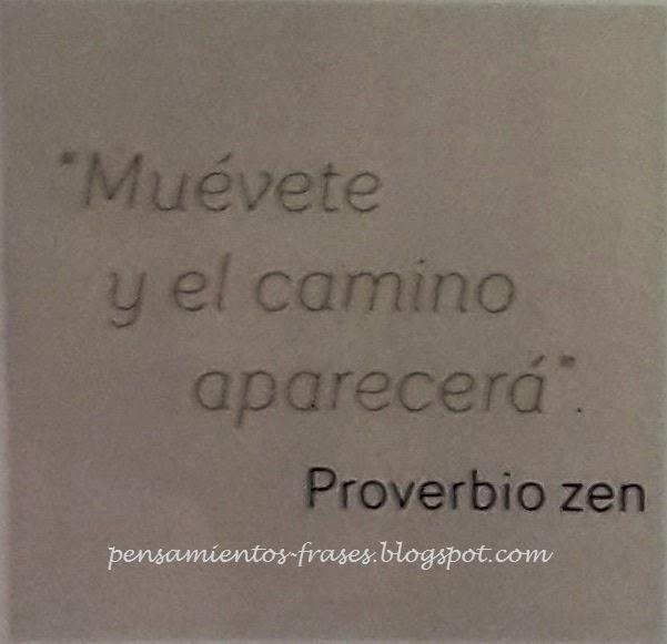 Frases Célebres El Camino Proverbio Zen