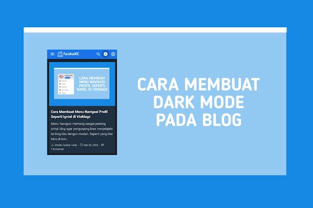 Cara Membuat Dark Mode Pada Blog