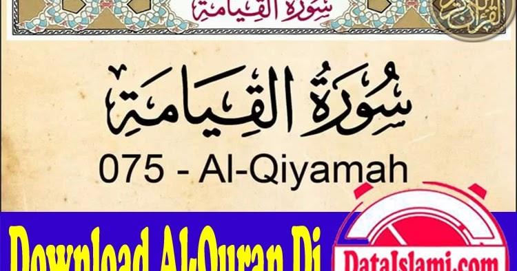 Download Surat Al Qiyamah Mp3 Full Ayat - Data Islami