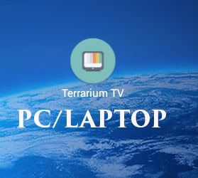 Terrarium TV App For PC | Download Terrarium TV Apk For PC (Windows 10/8.1/8/7/Mac)