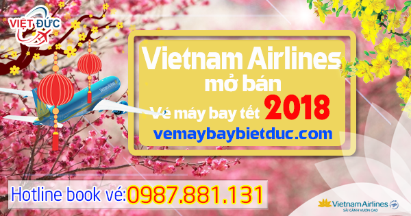 Vietnam Airlines mo ban ve may bay tet 2018 dot 1
