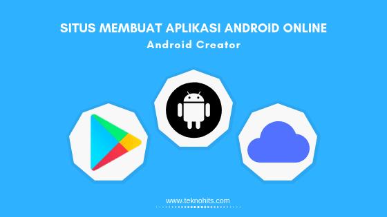 Situs untuk Membuat Aplikasi Android Online