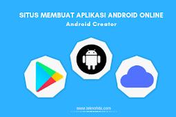 10 Situs Membuat Aplikasi Android Online Terbaik