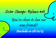 Sister Stamps Release #16
