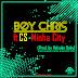 Boy Chris - Minha City ft. CS