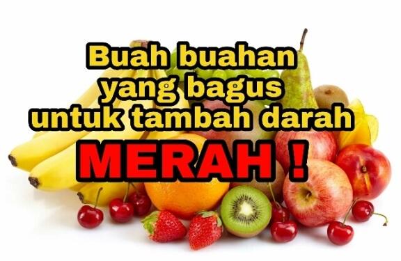 buah buahan tambah darah merah ibu mengandung