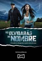 telenovela No olvidaras mi Nombre
