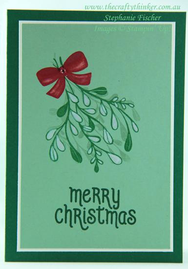 #thecraftythinker  #stampinup  #christmascard  #xmascard  #mistletoeseason  #cardmaking , Mistletoe Season, Christmas Card, Xmas Card, Stampin' Up Australia Demonstrator, Stephanie Fischer, Sydney NSW