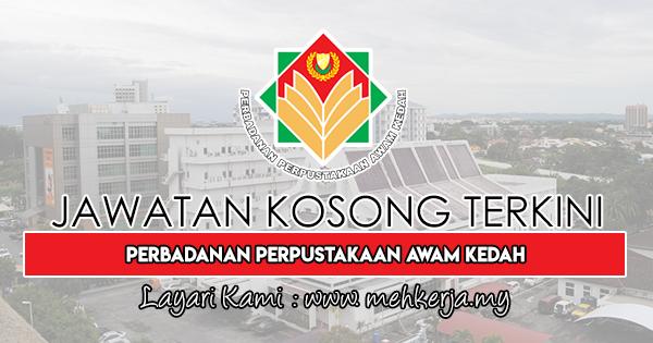Jawatan Kosong Terkini 2019 di Perbadanan Perpustakaan Awam Kedah (PPAK)