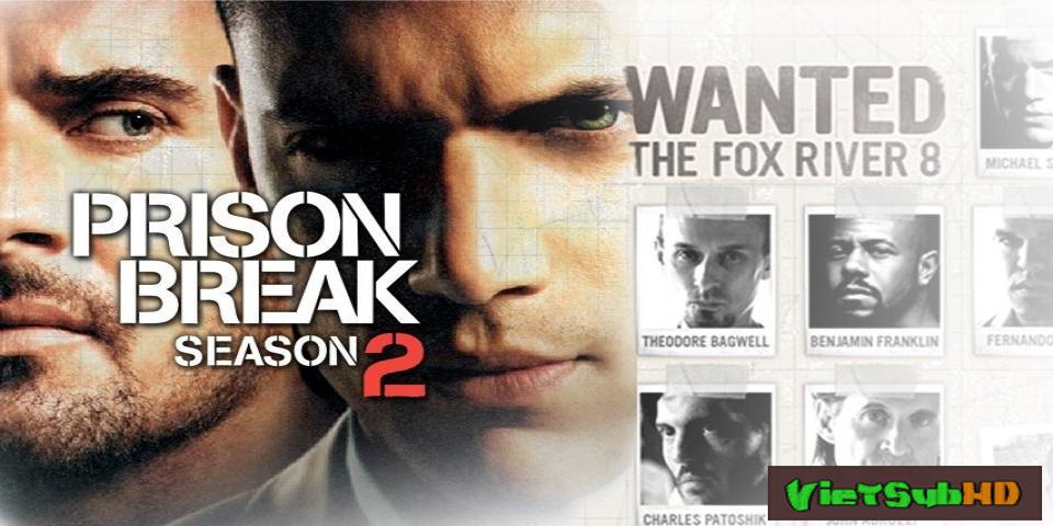 Phim Vượt Ngục Phần 2 Hoàn tất (22/22) VietSub HD | Prison Break Season 2 2006
