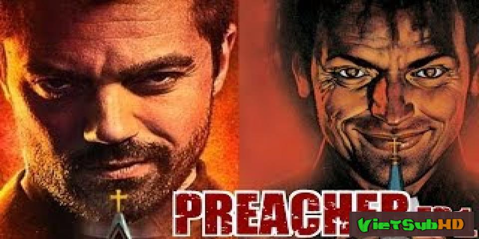 Phim Gã Mục Sư Tội Lỗi Phần 1 Hoàn Tất (10/10) VietSub HD | Preacher Season 1 2016