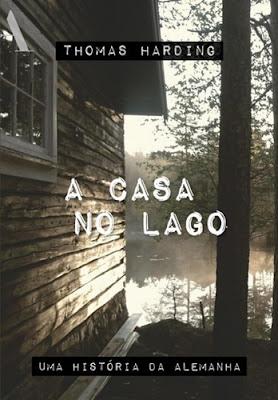 A CASA NO LAGO (Thomas Harding)