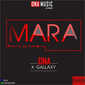 DNA X Galaxy - Mara