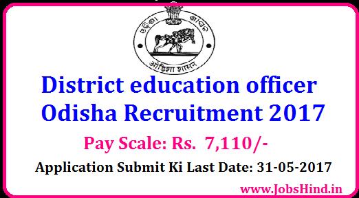 District education officer Odisha Recruitment 2017
